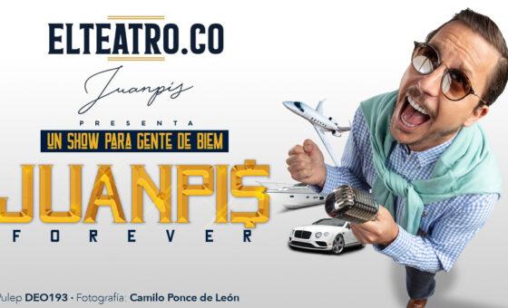 Juanpis Forever